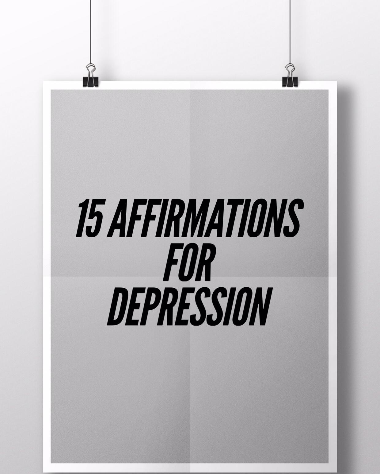 15 Affirmations for Depression