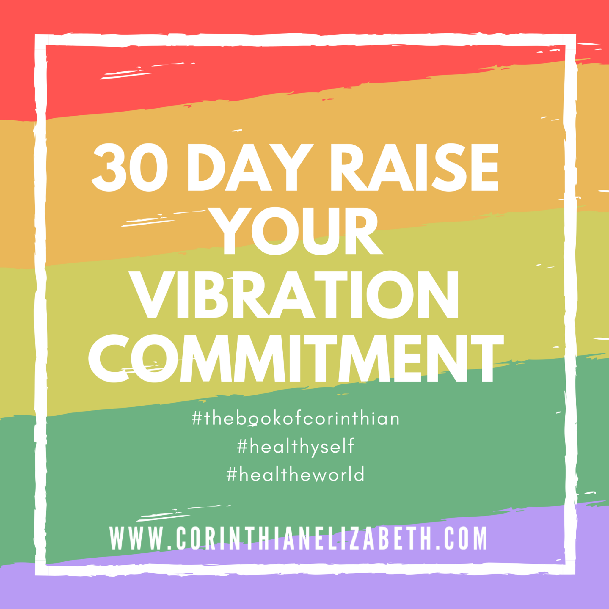 30 Day Raise Your Vibration Reflection